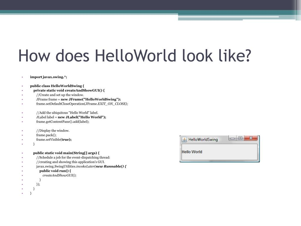 How does HelloWorld look like?