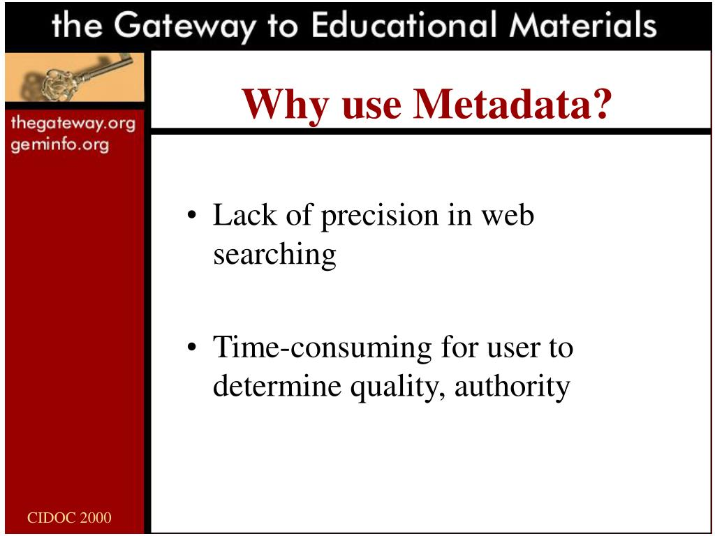 Why use Metadata?