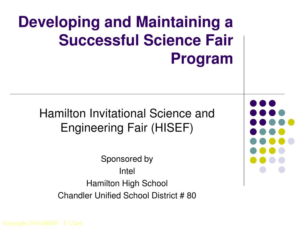 Developing and Maintaining a Successful Science Fair Program