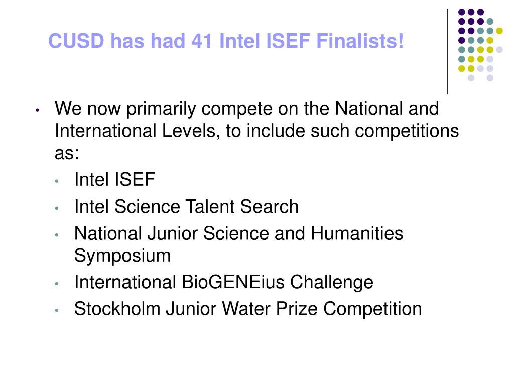 CUSD has had 41 Intel ISEF Finalists!