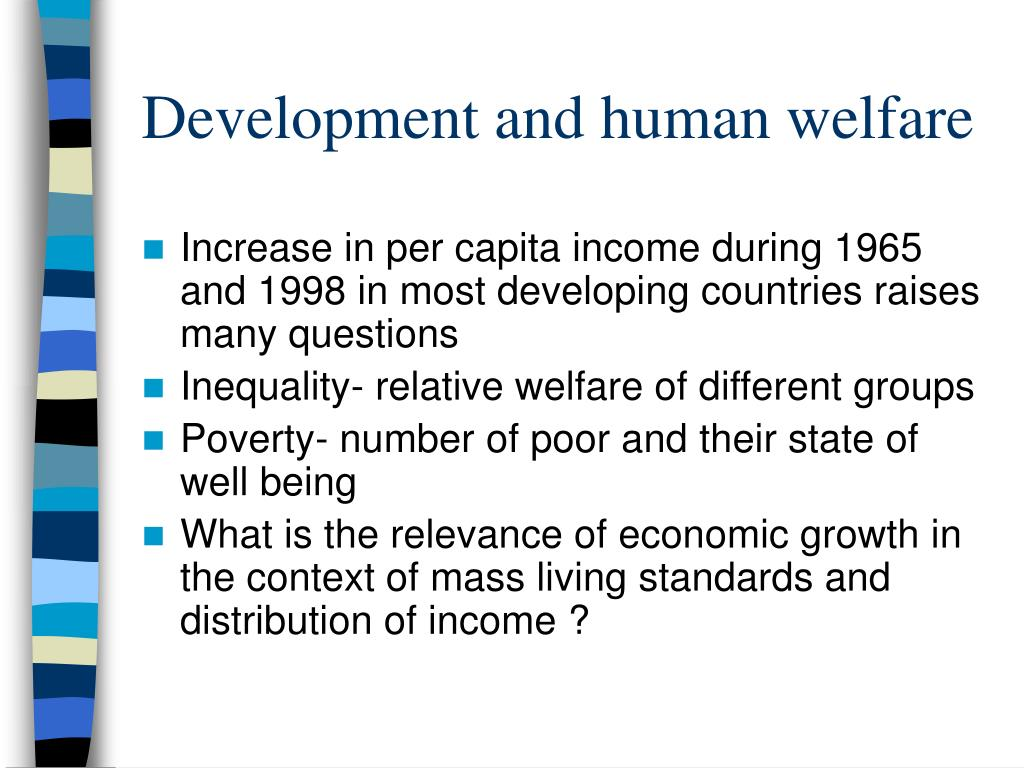 Development and human welfare