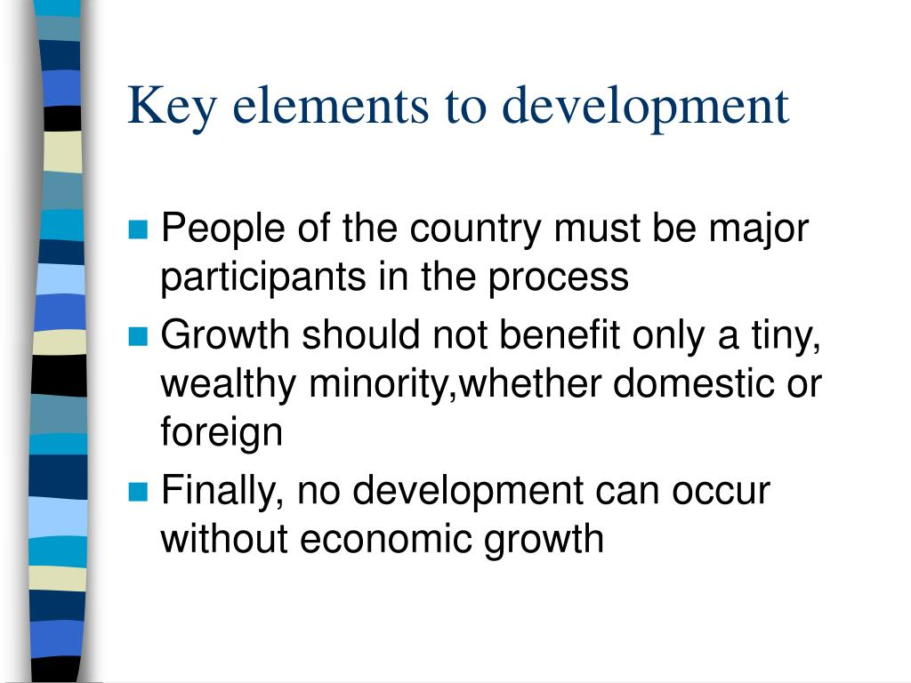 Key elements to development