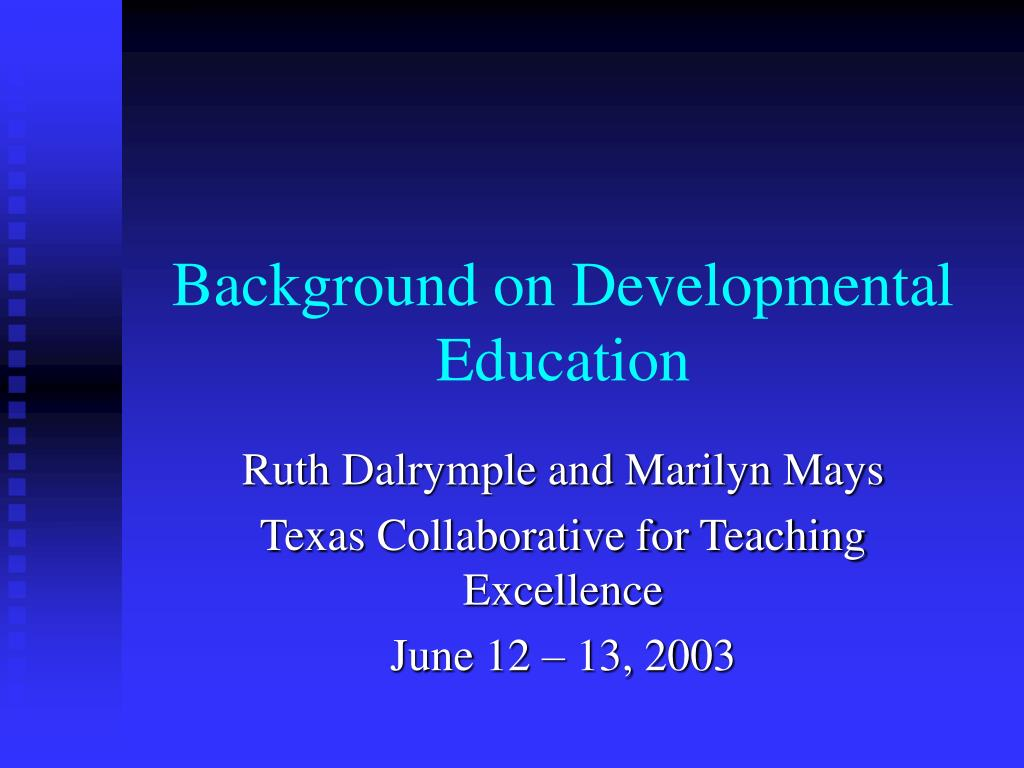 Background on Developmental Education