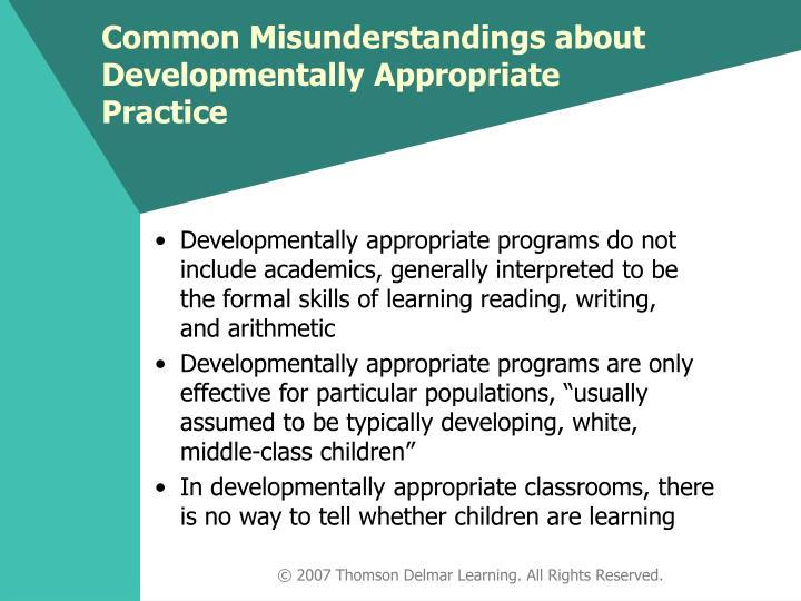 Common Misunderstandings about Developmentally Appropriate