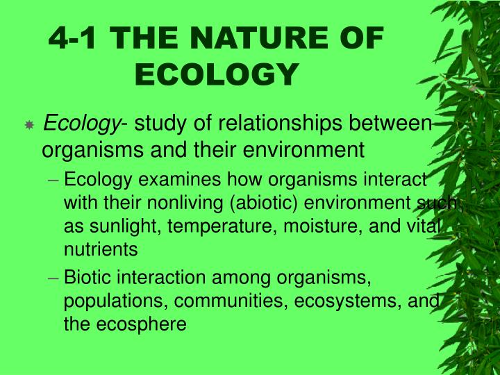 4-1 THE NATURE OF ECOLOGY