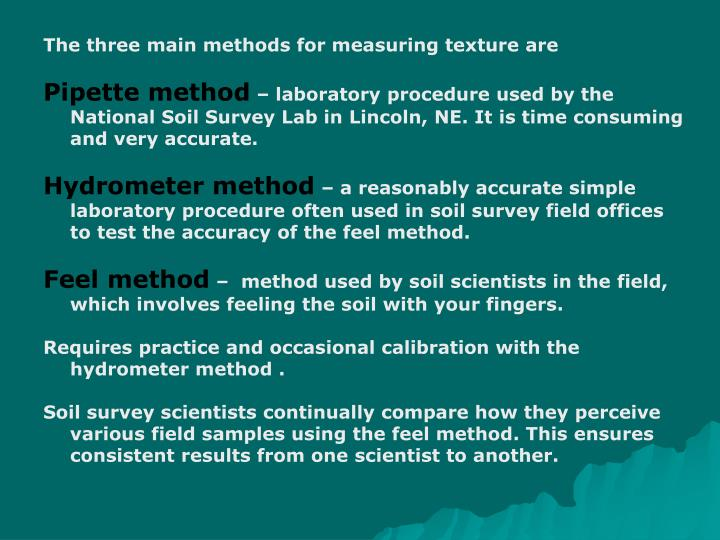 The three main methods for measuring texture are