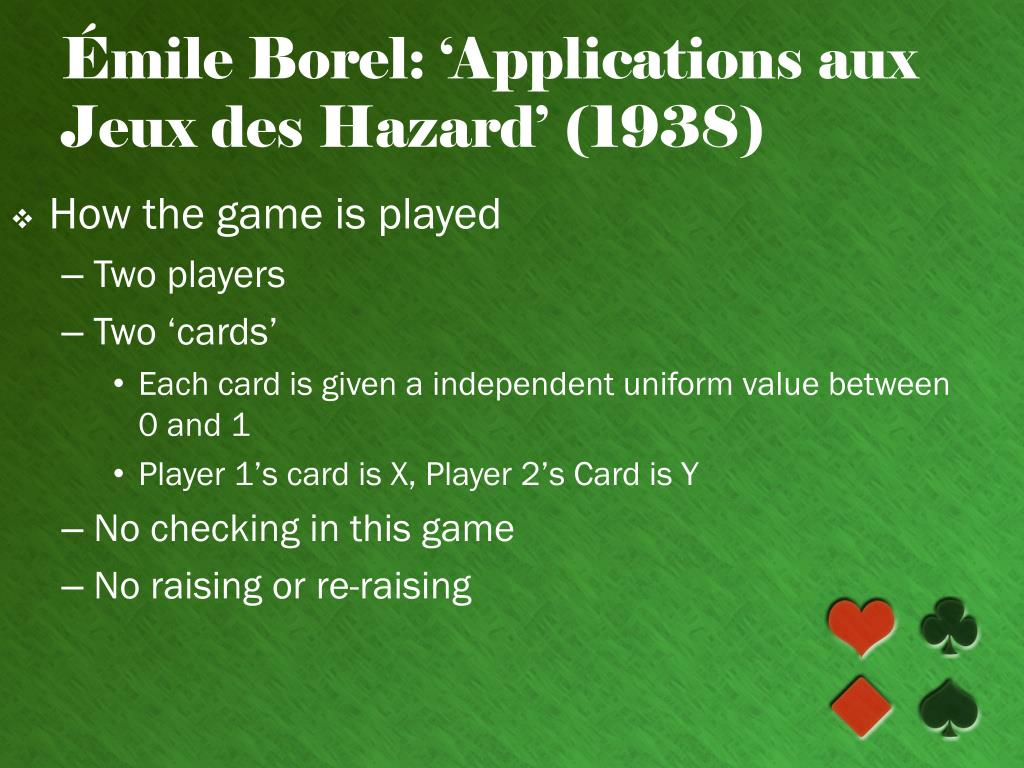 Émile Borel: 'Applications aux Jeux des