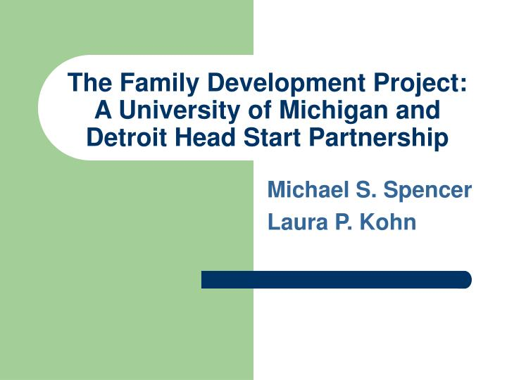 The family development project a university of michigan and detroit head start partnership