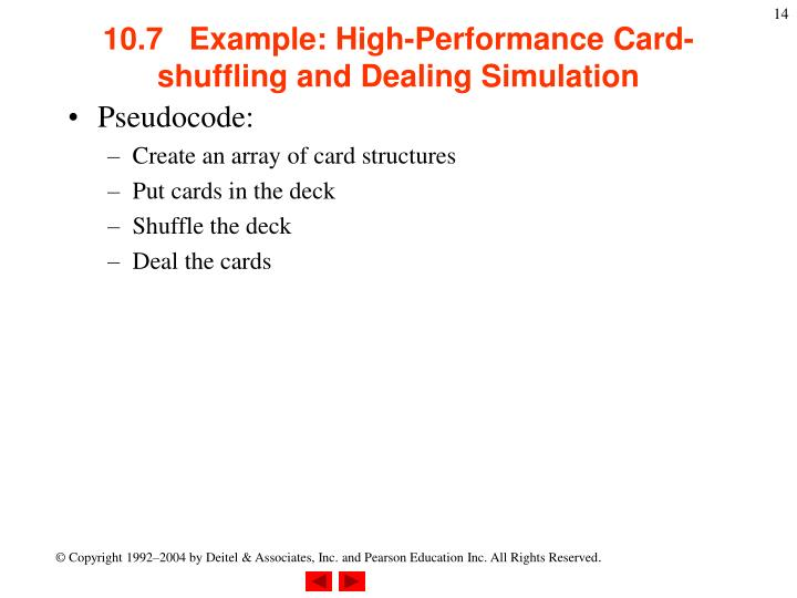 10.7   Example: High-Performance Card-shuffling and Dealing Simulation