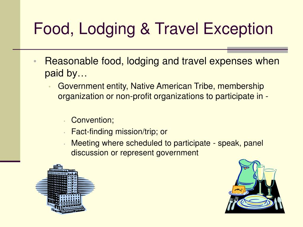 Food, Lodging & Travel Exception