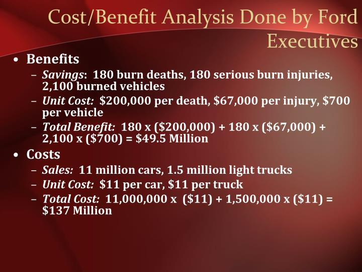 Cost/Benefit Analysis Done by Ford Executives