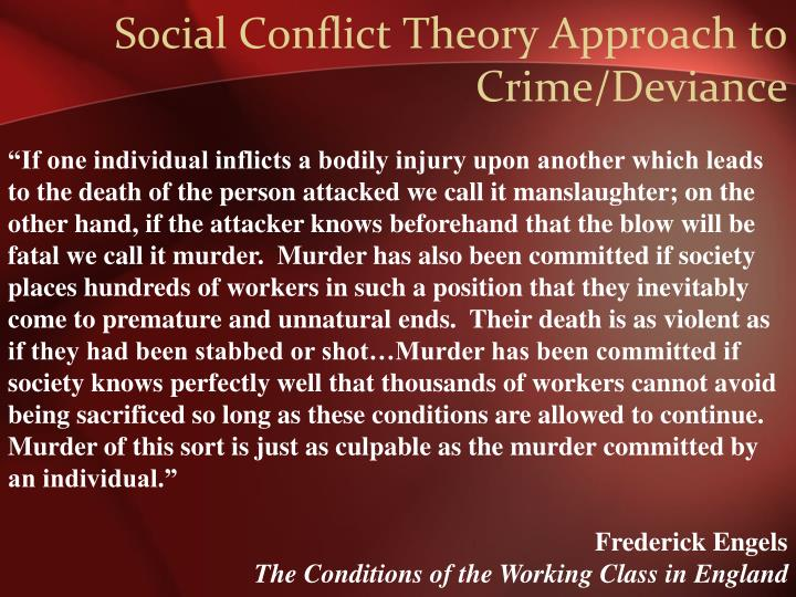 Social Conflict Theory Approach to Crime/Deviance