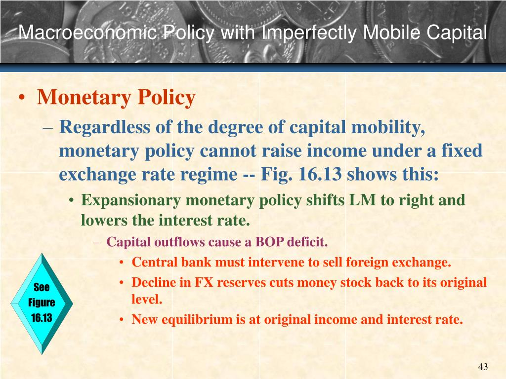 Macroeconomic Policy with Imperfectly Mobile Capital