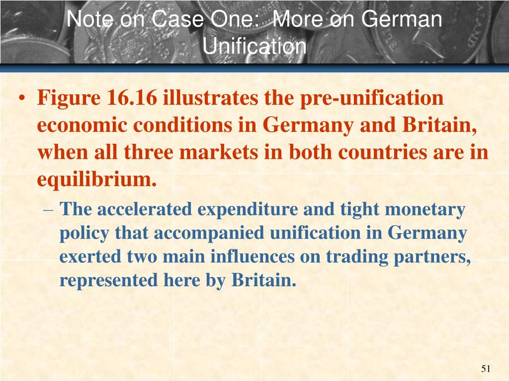 Note on Case One:  More on German Unification