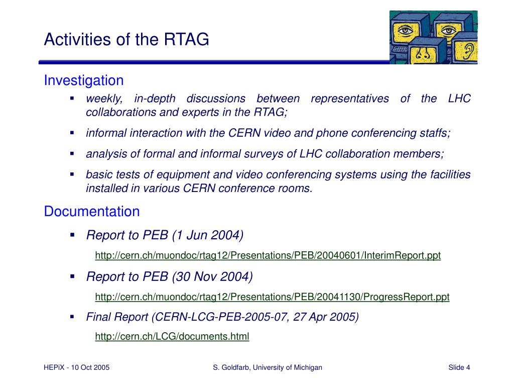 Activities of the RTAG