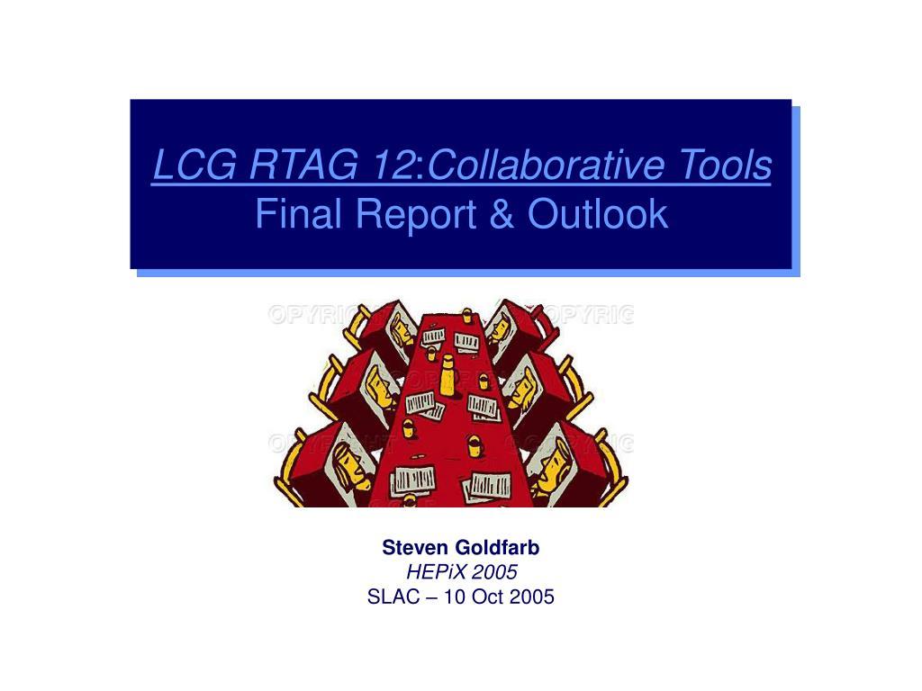 LCG RTAG 12