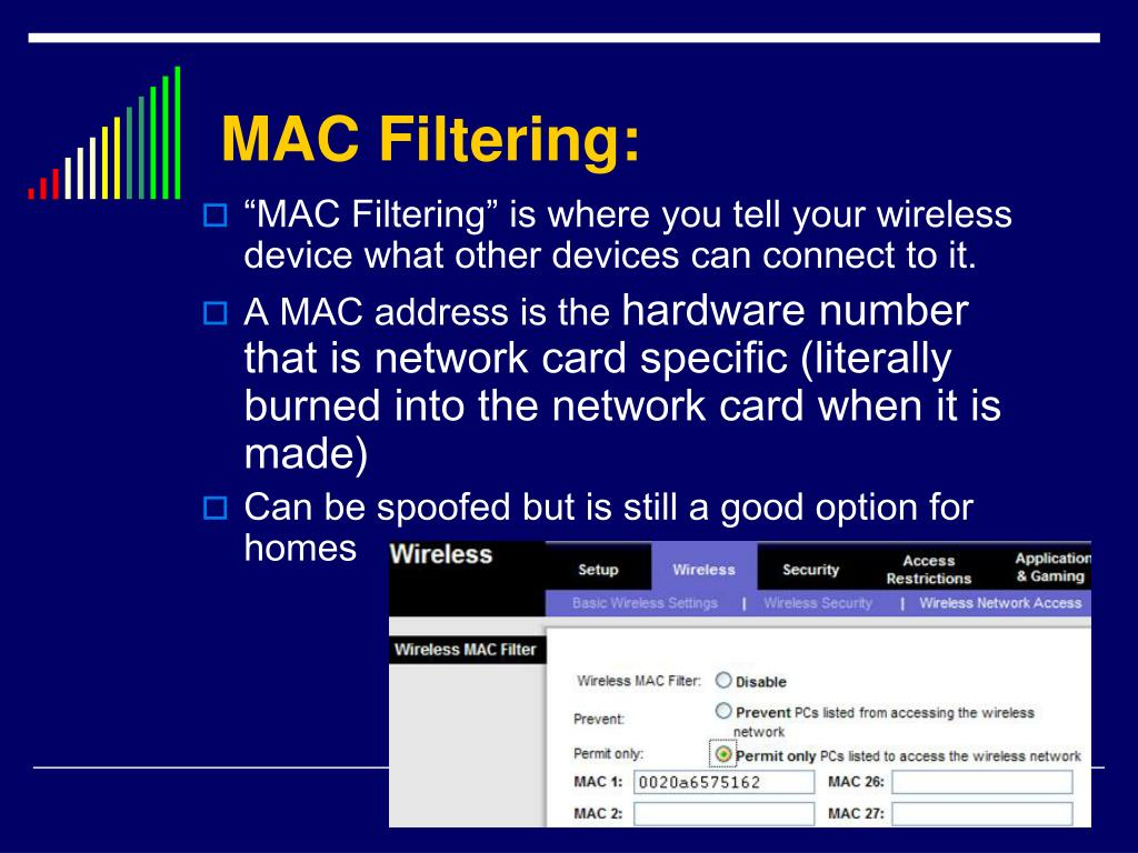 MAC Filtering: