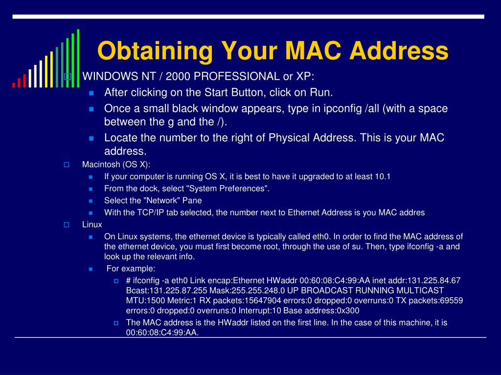 Obtaining Your MAC Address