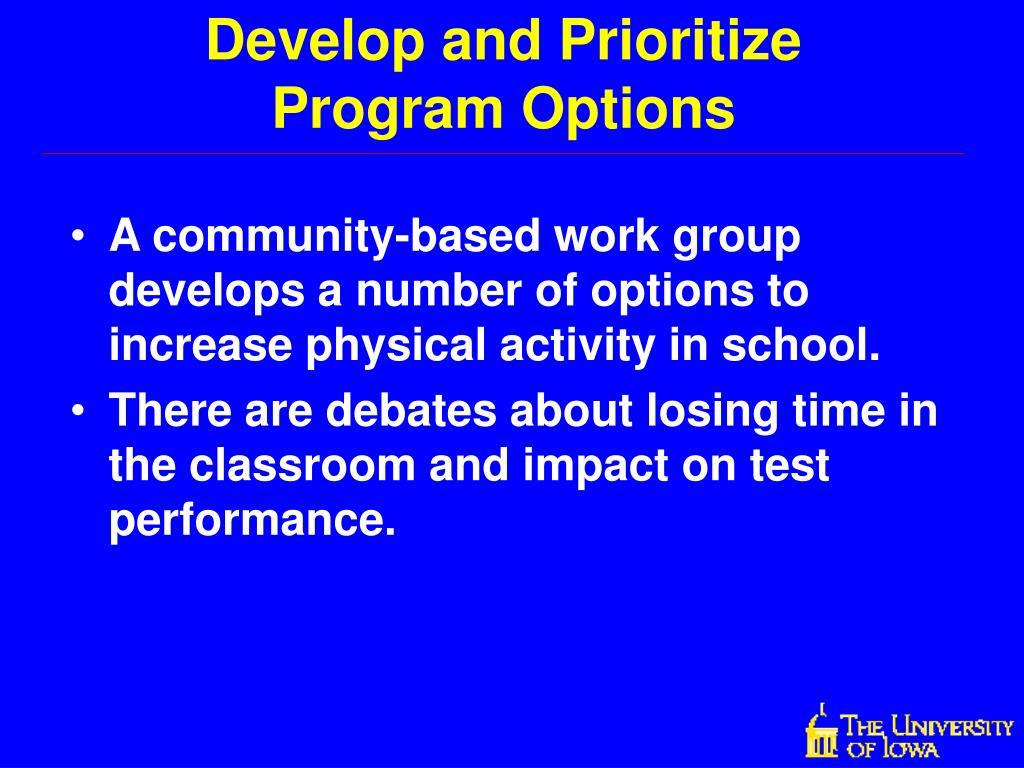 Develop and Prioritize