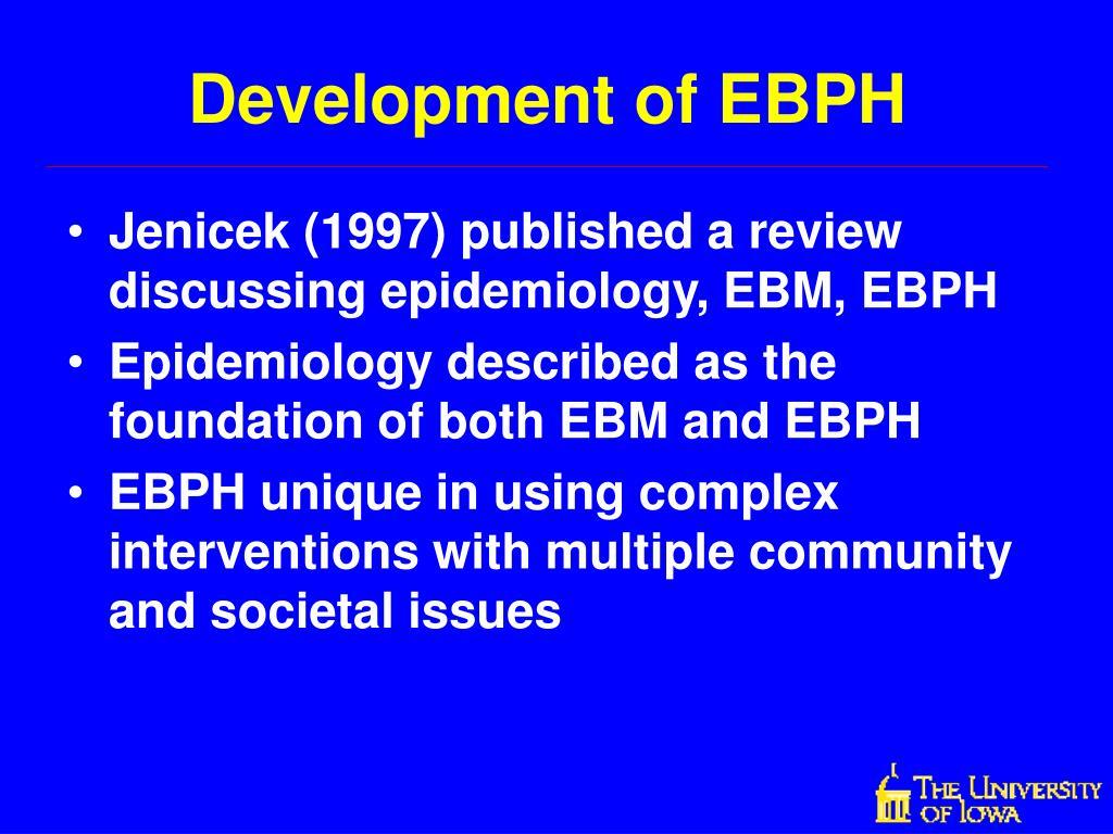Development of EBPH