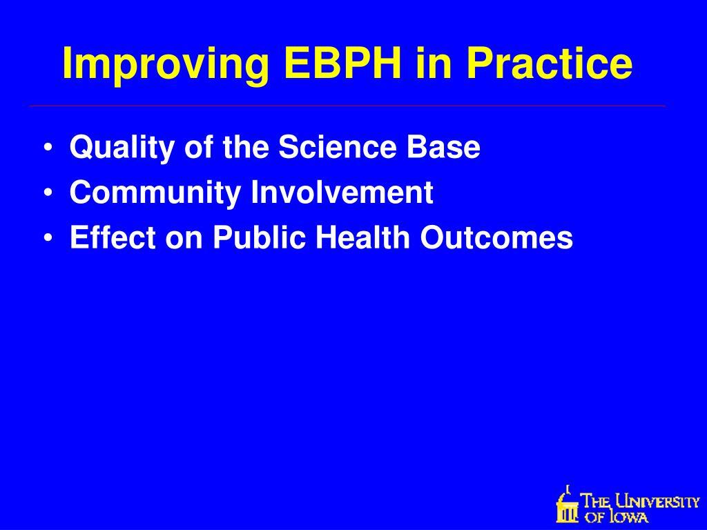 Improving EBPH in Practice