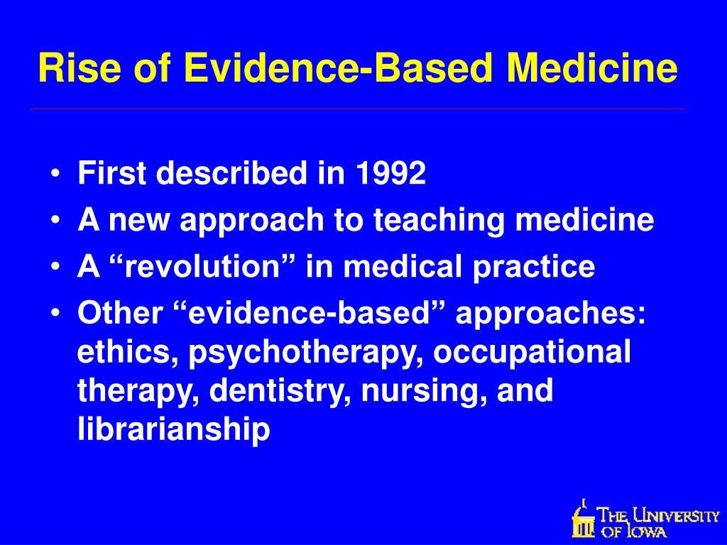 Rise of Evidence-Based Medicine