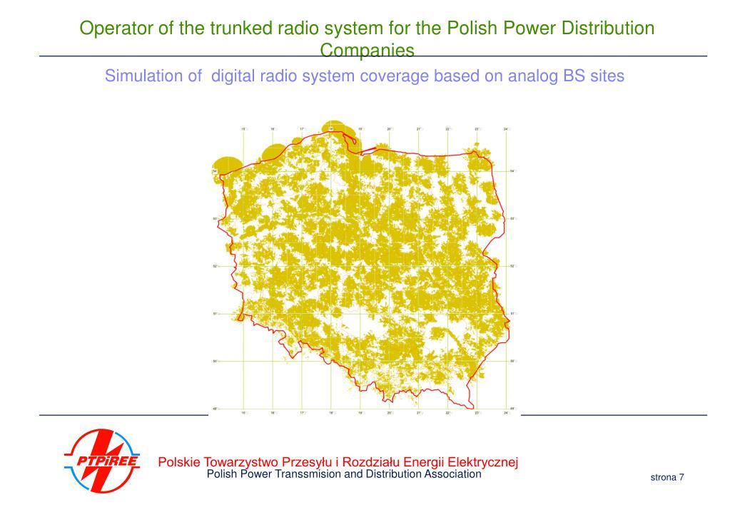 Simulation of  digital radio system coverage based on analog BS sites