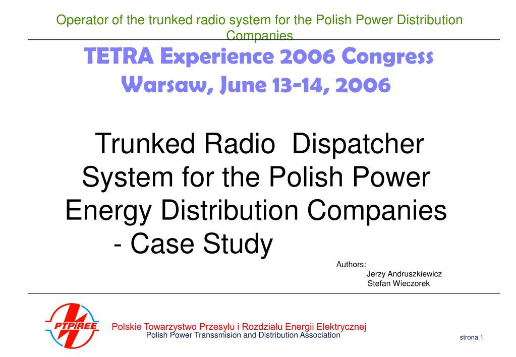 TETRA Experience 2006 Congress