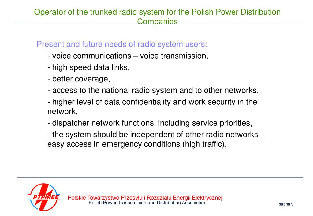 Present and future needs of radio system users:
