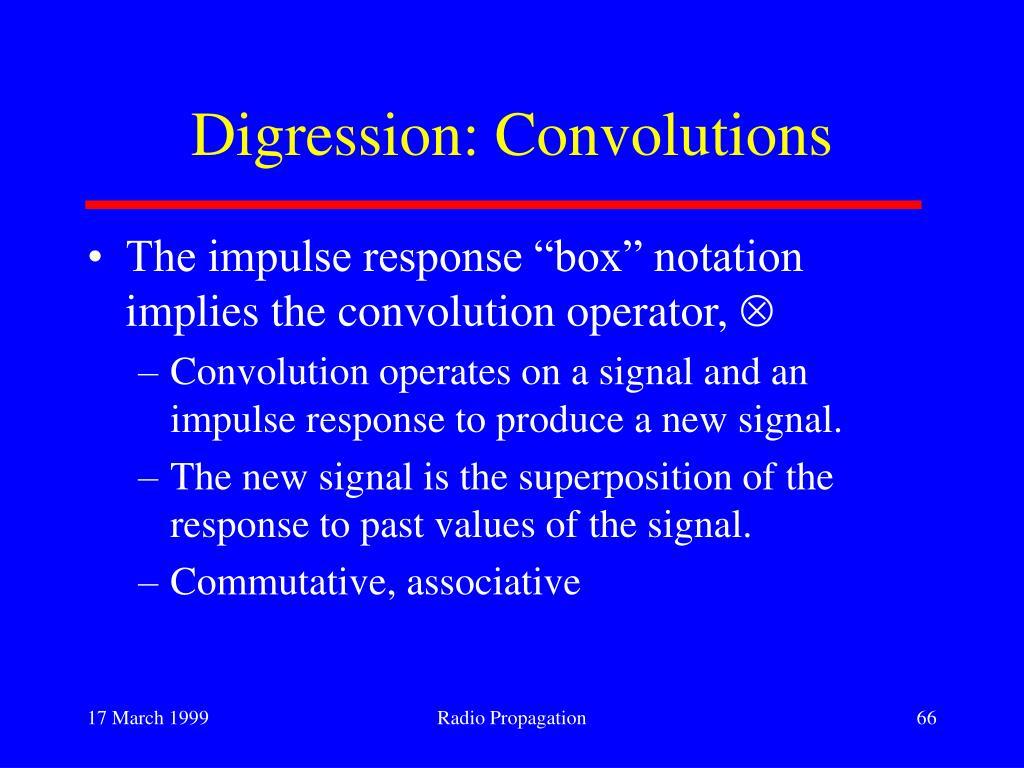 Digression: Convolutions