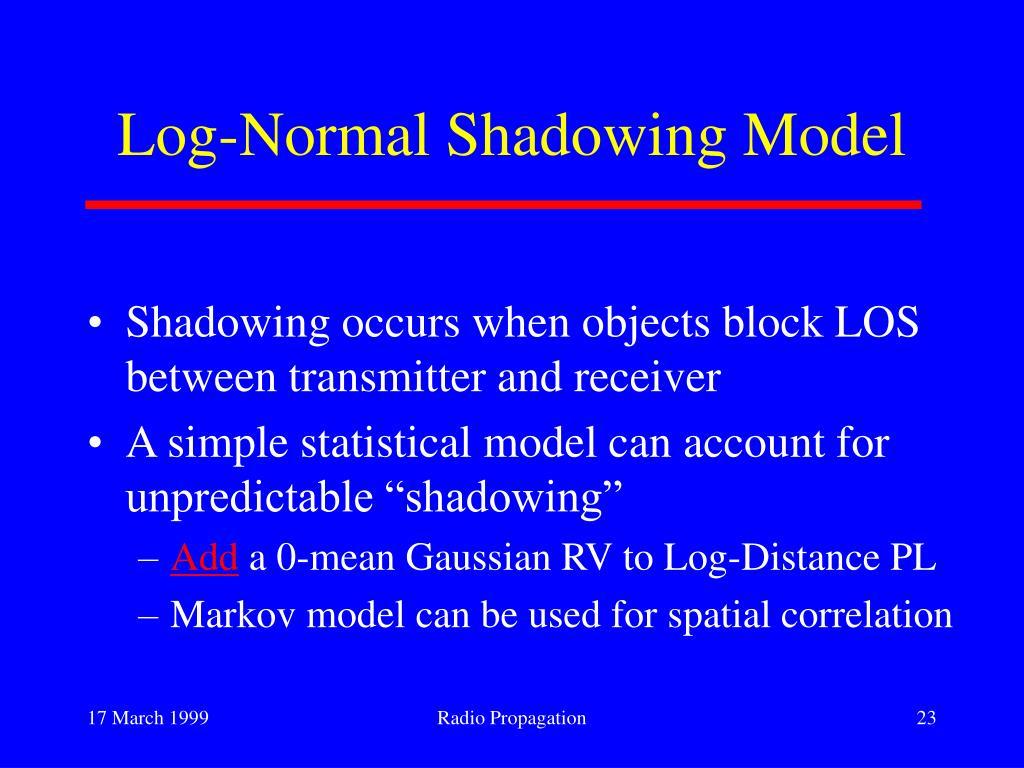 Log-Normal Shadowing Model