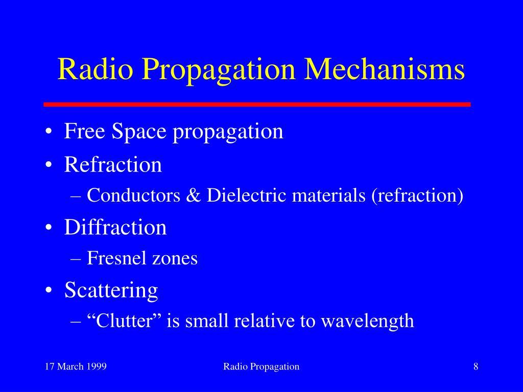 Radio Propagation Mechanisms