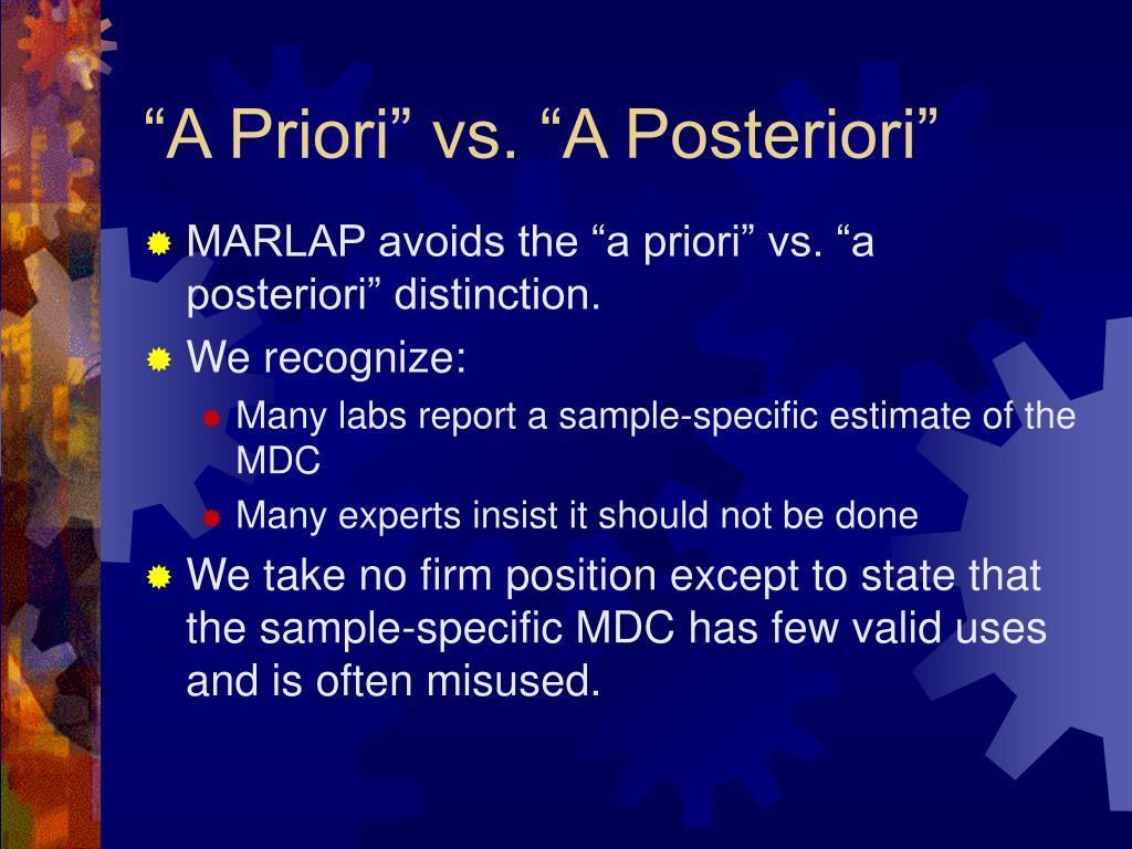 """""""A Priori"""" vs. """"A Posteriori"""""""