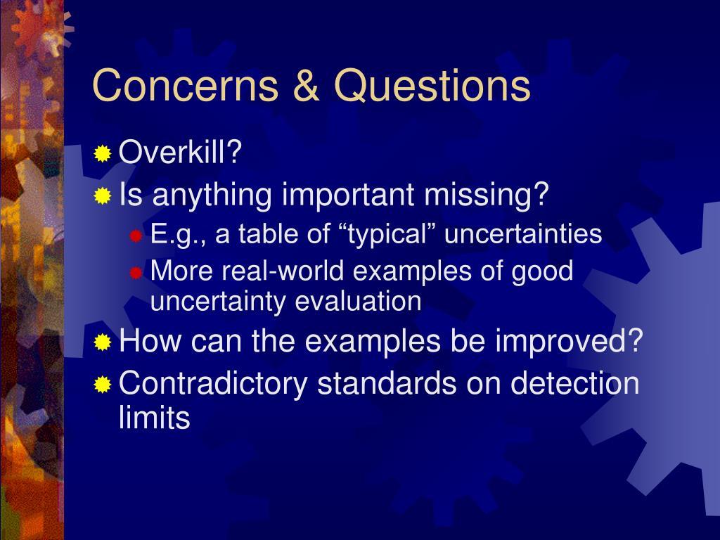 Concerns & Questions