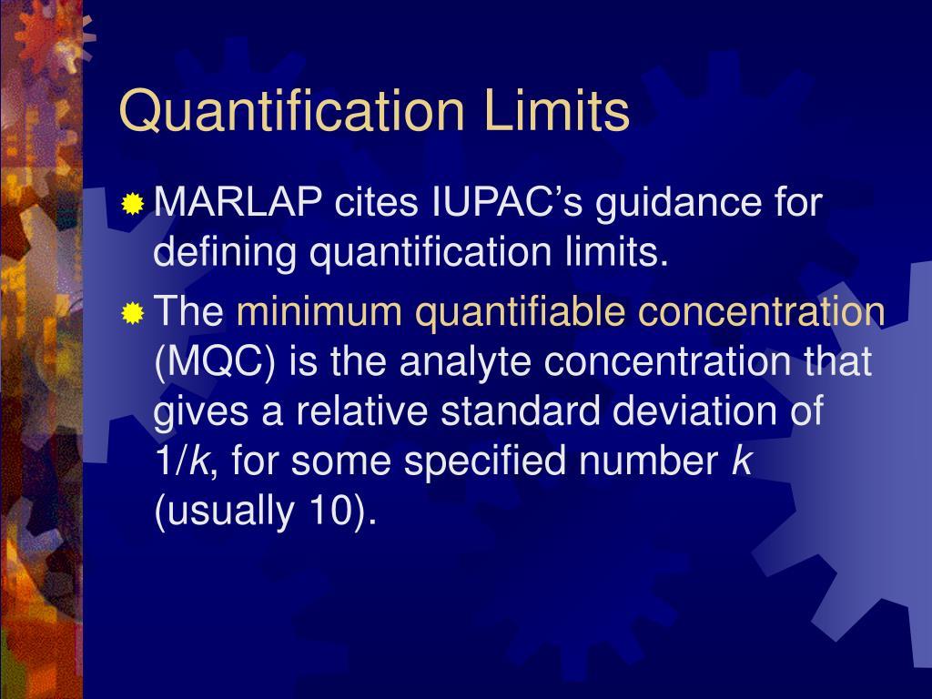 Quantification Limits