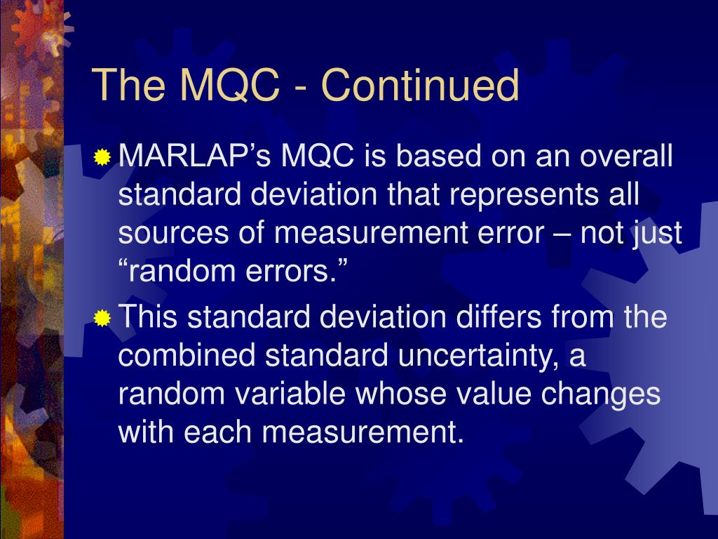 The MQC - Continued
