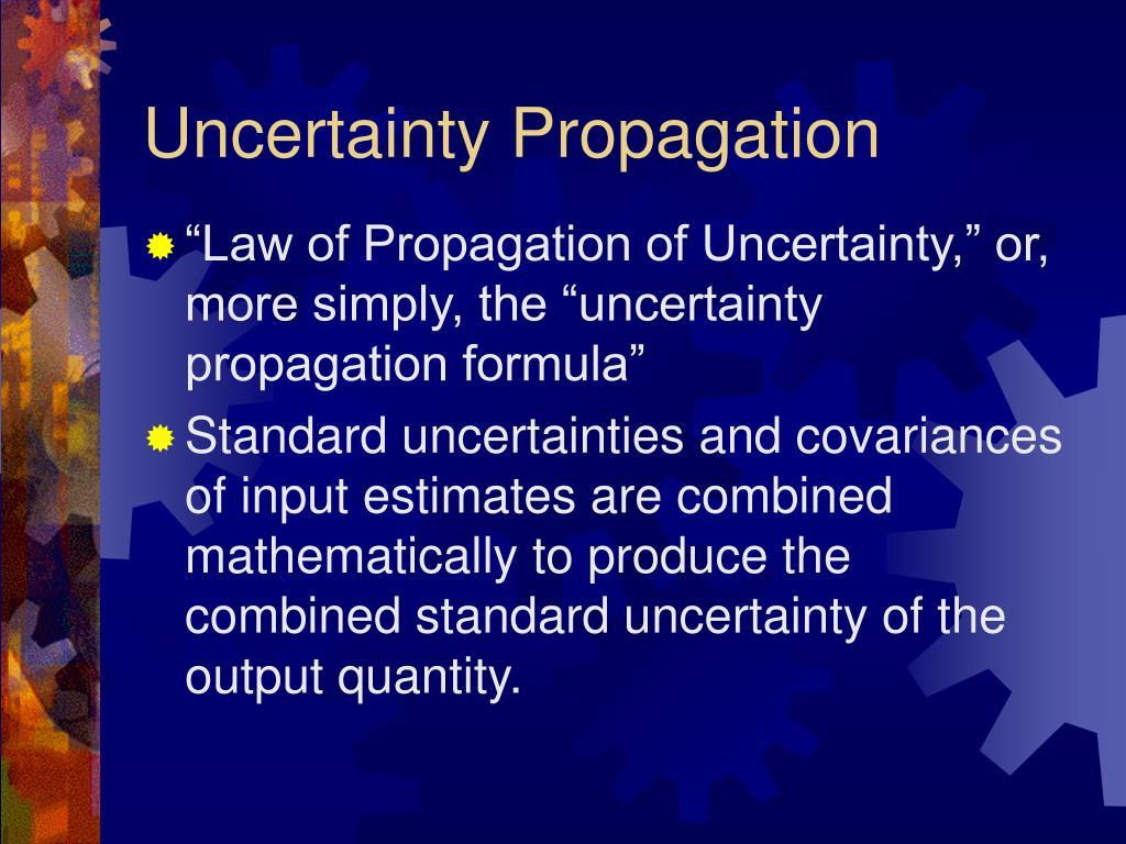 Uncertainty Propagation