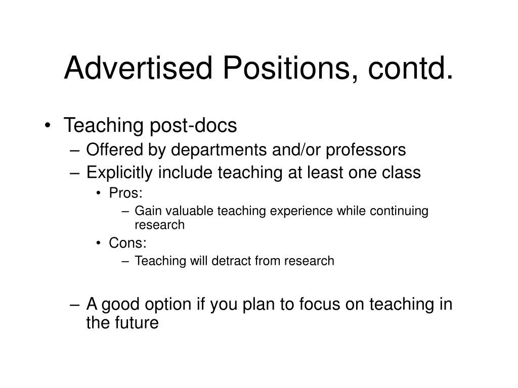 Advertised Positions, contd.
