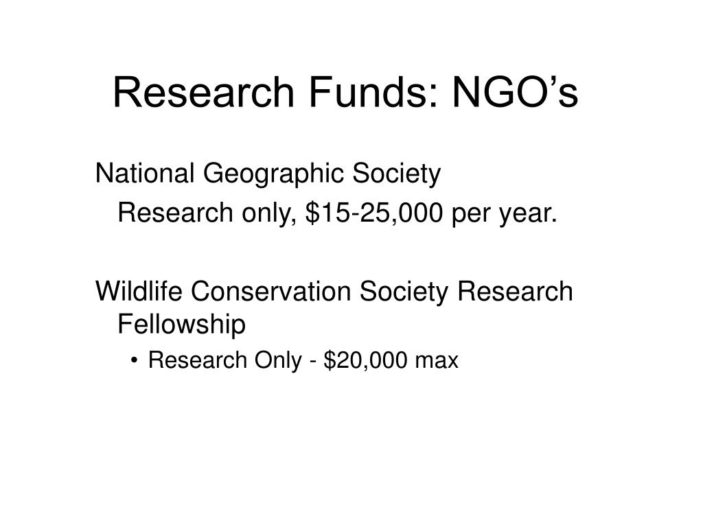 Research Funds: NGO's