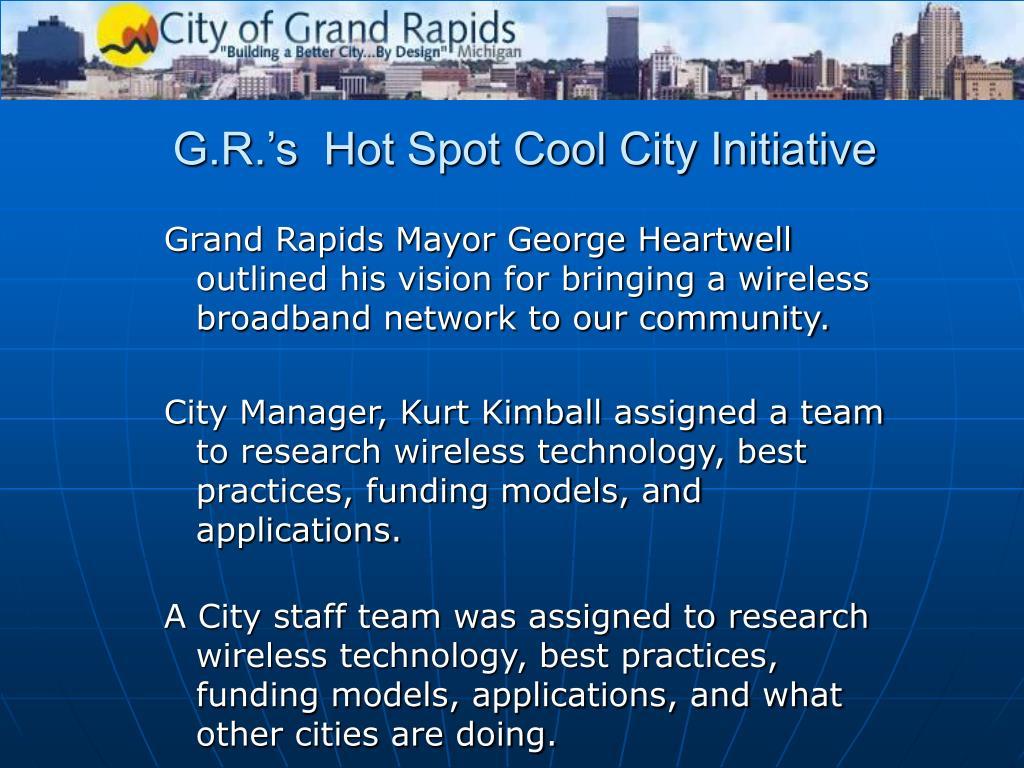 G.R.'s  Hot Spot Cool City Initiative