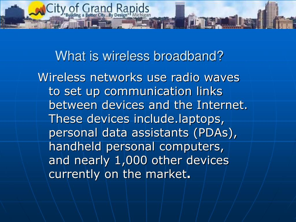 What is wireless broadband?