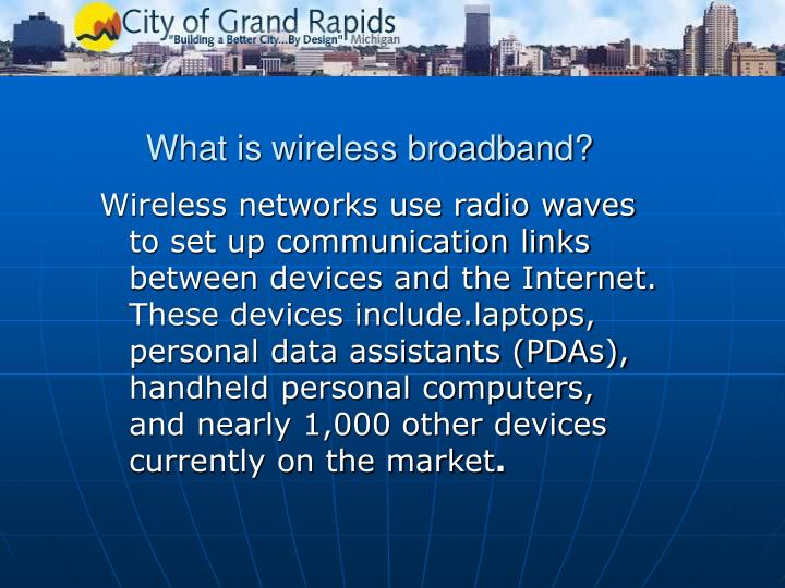 What is wireless broadband