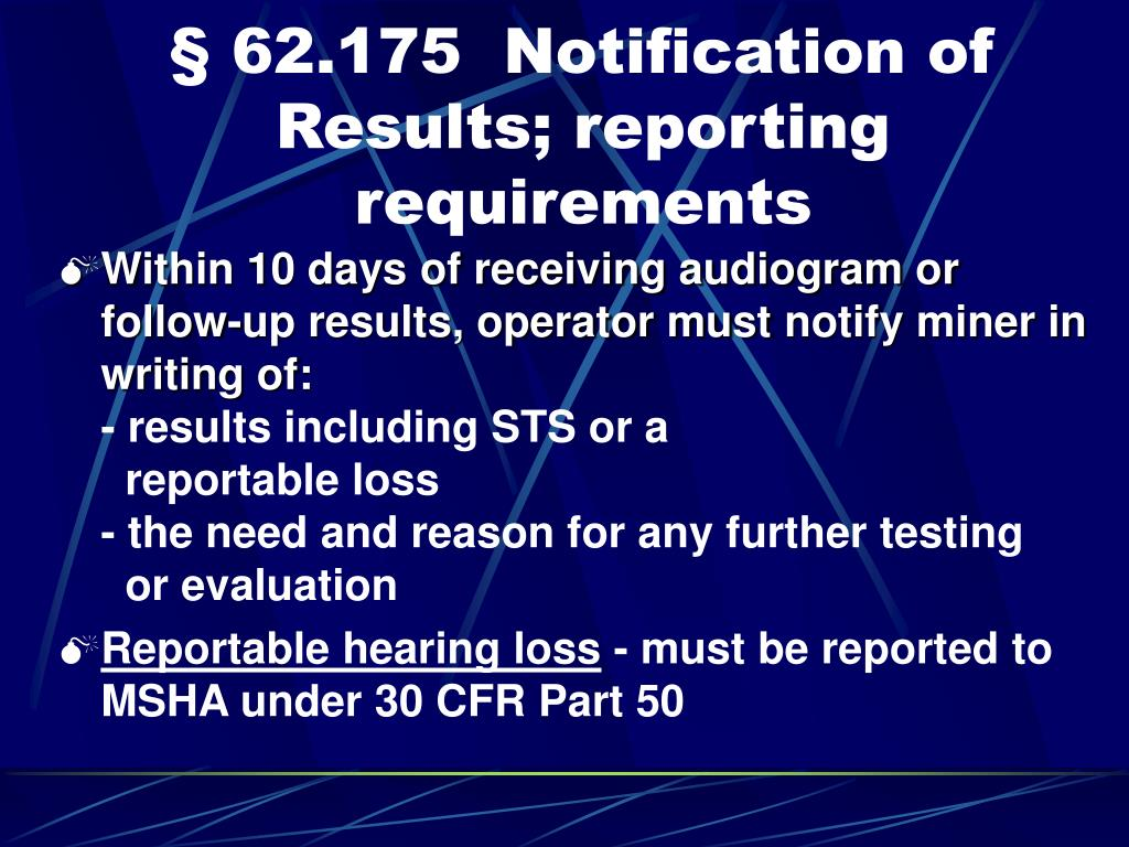 § 62.175  Notification of Results; reporting requirements
