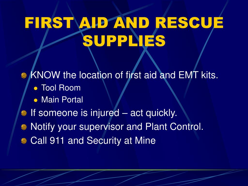 FIRST AID AND RESCUE SUPPLIES