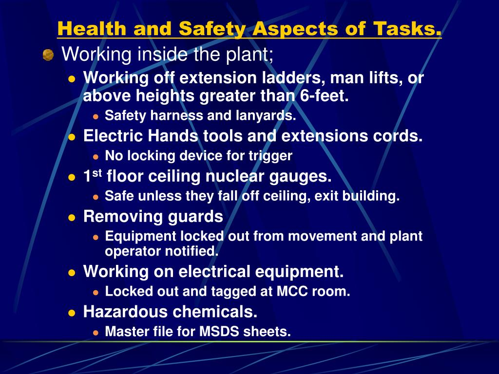 Health and Safety Aspects of Tasks.