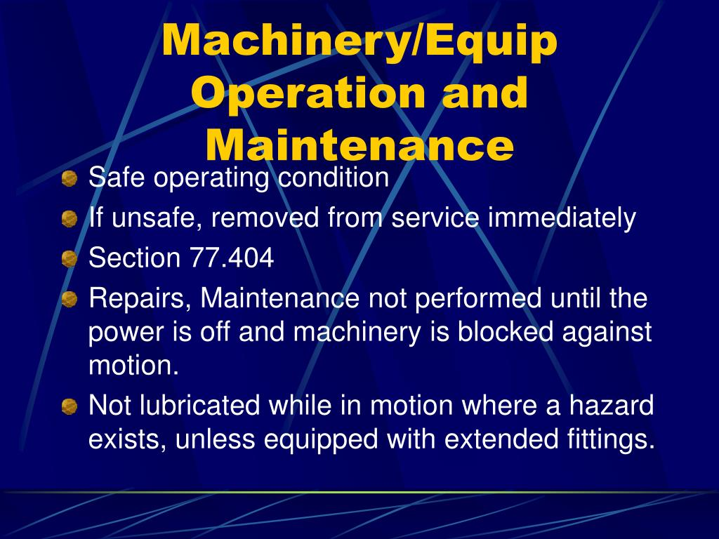 Machinery/Equip Operation and Maintenance