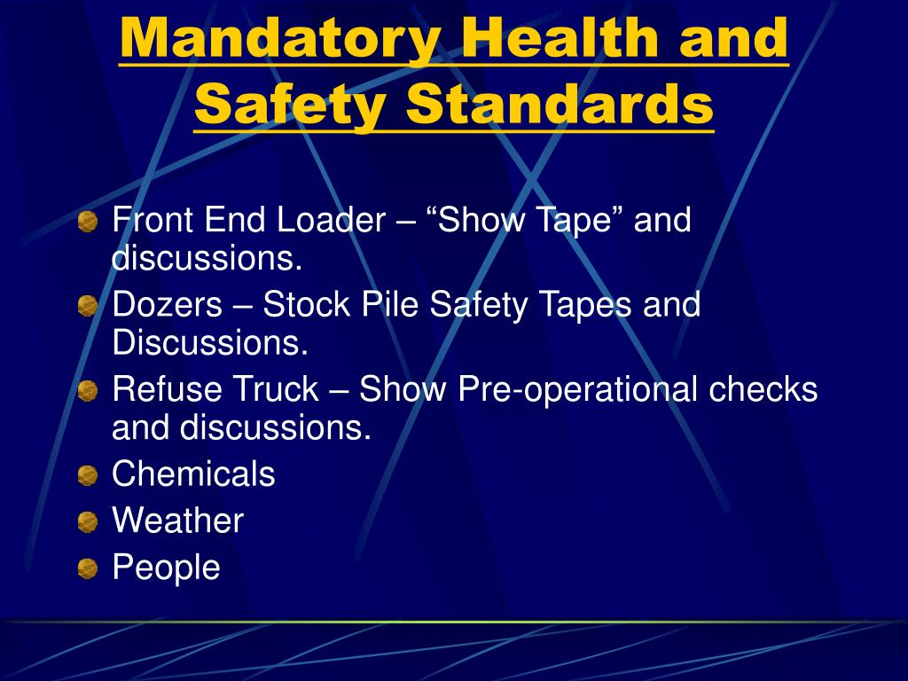 Mandatory Health and Safety Standards