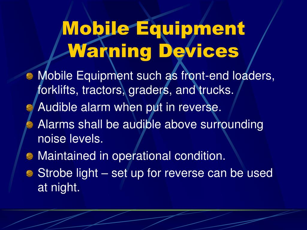 Mobile Equipment Warning Devices
