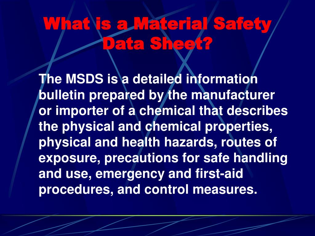 What is a Material Safety Data Sheet?