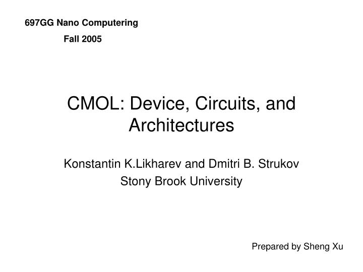 Cmol device circuits and architectures